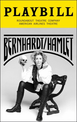 Bernhardt/Hamlet at American Airlines Theatre